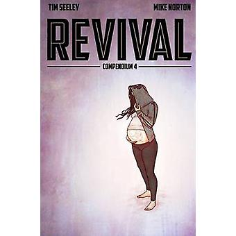Revival Deluxe Collection Volume 4 by Tim Seeley - Mike Norton - Jenn
