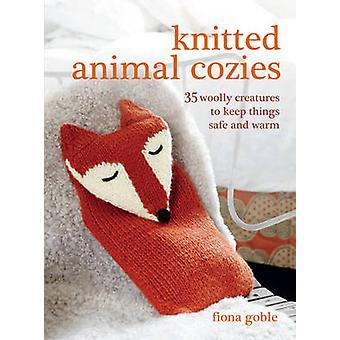 Stickade djur Cozies - 35 ulliga varelser att hålla saker säker och Wa