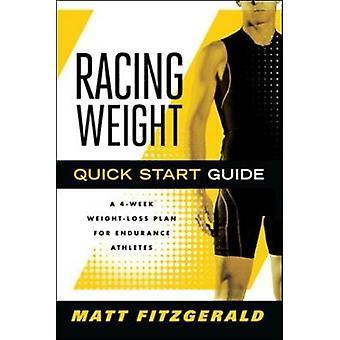 Racing Weight Quick Start Guide - A 4-week Weight-loss Plan for Endura