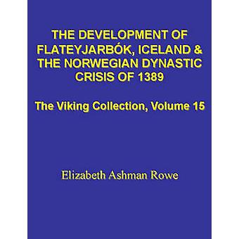 Development of Flateyjarbok - Iceland and the Norwegian Dynastic Crisi