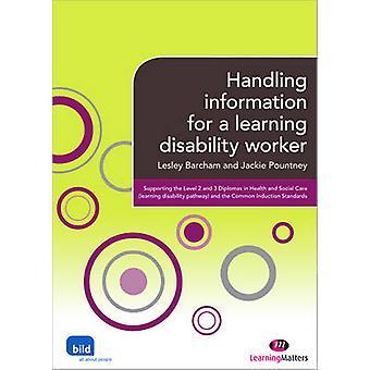 Gestione delle informazioni per un lavoratore di disabilità di apprendimento da Lesley Barcham & Jackie Pountney