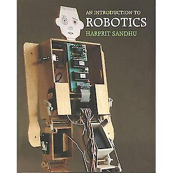 An Introduction to Robotics by Harprit Sandhu - 9781854861535 Book