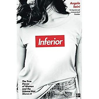 Inferior: The true power of�women and the science that�shows it