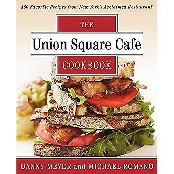 Union Square Cafe kokbok: 160 favoritrecept från New Yorks hyllade restaurangen