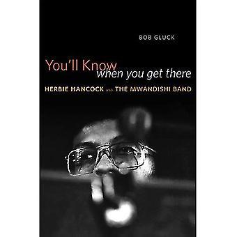 Sie wissen, wann Sie ankommen: Herbie Hancock und die Mwandishi-Band