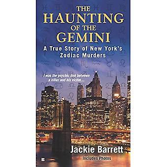 Die eindringliche der Gemini: eine wahre Geschichte von New York Zodiac Morden