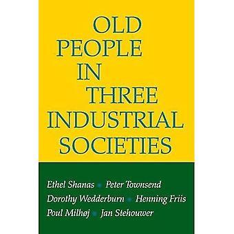 Starzy ludzie w trzech społeczeństwach przemysłowych