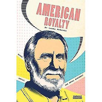 The Royal Birthday #1 (American Royalty)
