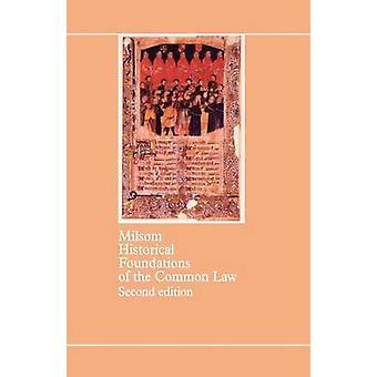 Historiske grundlaget for Common Law 2E af Milsom & S. F.