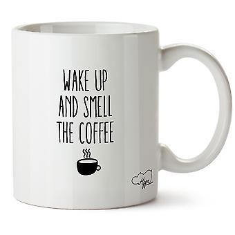 Hippowarehouse Wake Up And Smell The Coffee Printed Mug Cup Ceramic 10oz