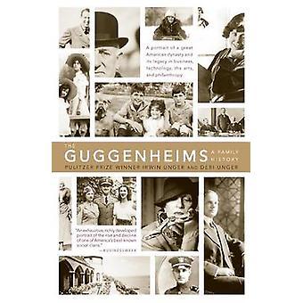 La storia della famiglia Guggenheim A da Unger & Debi
