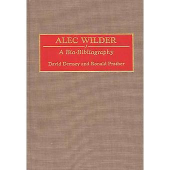 Alec Wilder A Biobibliografie von Demsey & David