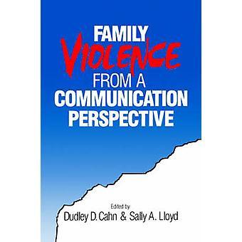 Violenza in famiglia da una prospettiva di comunicazione di Cahn & D. Dudley