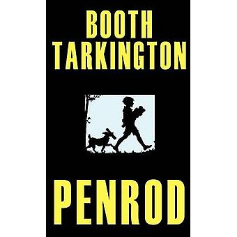 Penrod Gordon Grant Illustrated Edition by Tarkington & Booth