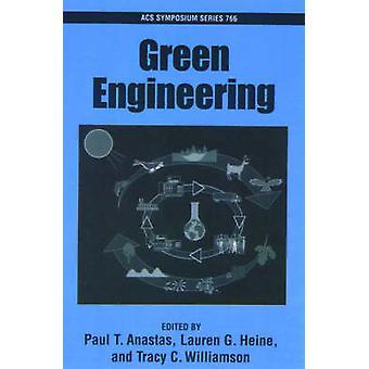 Green Engineering by Anastas & Paul