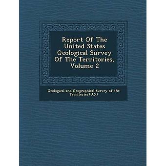 Betænkning af USA Geological Survey af territorier bind 2 af geologiske og geografiske undersøgelse af Th