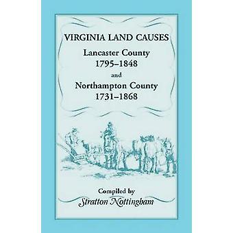 Virginia jord årsager Lancaster County 1795 1848 og Northampton County 1731 1868 ved Nottingham & Stratton