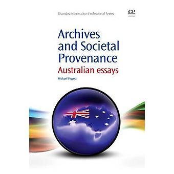 Archives et sociétales de Provenance australienne Essays by Piggott & Michael