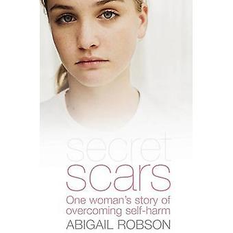 Secret Scars by Robson & Abigail