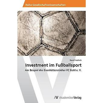 投資 im Fuballsport フリードリヒ・レン