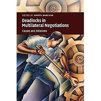 Blokeringer i multilaterale forhandlinger: årsager og løsninger