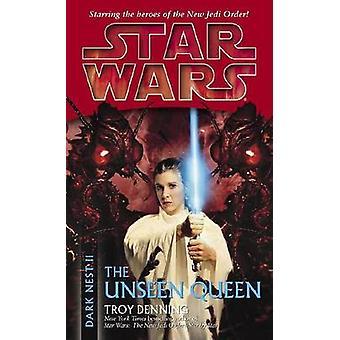 Star Wars - Dark Nest II/ The Unseen Queen by Tony Denning - 978034546