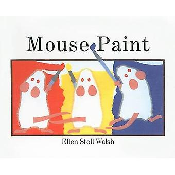 Mouse Paint by Ellen Stoll Walsh - 9780780751804 Book