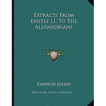 Extracts from Epistle Li. to the Alexandrians by Emperor Julian - 978