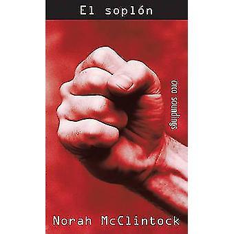 El Soplon by Norah McClintock - Queta Fernandez - 9781554693153 Book
