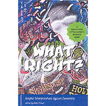 What Right? - Graphic Interpretations Against Censorship by Robin Fish
