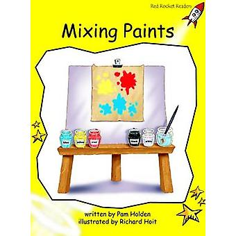 Mixing Paints - Early - Level 2 (International edition) by Pam Holden -
