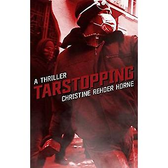 Tarstopping by Christine Horne - 9781926455471 Book