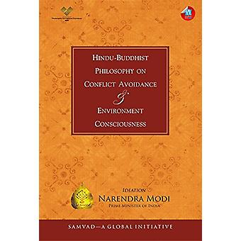 Hindu-Buddhist Philosophy on Conflict Avoidance & Environment Conscio