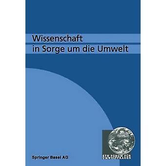 Wissenschaft kohteessa Sorge Um Die Umwelt by GOTSCH