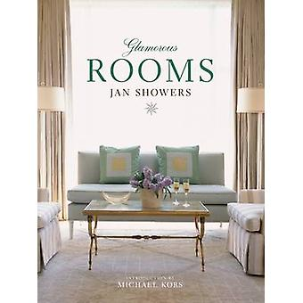 Glamorous Rooms by Jan Showers - Michael Kors - 9780810949744 Book
