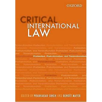 Critical International Law by Prabhakar Singh