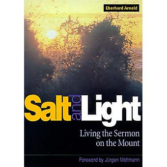 Salt and Light by Arnold & Eberhard