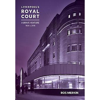 Liverpools Royal Court Theatre by Ros Merkin