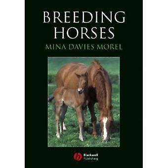 Breeding Horses by Mina C G Davies Morel