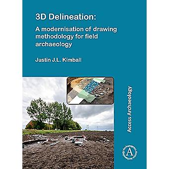 3D Delineation - A Modernisation of Drawing Methodology for Field Arch