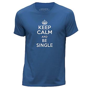 STUFF4 Hombres's Round Neck Camiseta/Keep Calm Be Single/Royal Blue