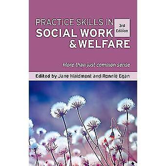 Praksis færdigheder i socialt arbejde og velfærd - mere end blot fælles Sen