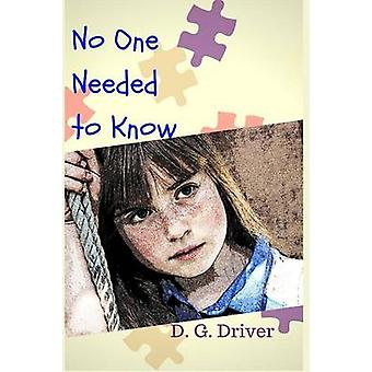 No One Needed to Know by Driver & D. G.
