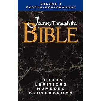 Journey Through the Bible Volume 2 ExodusDeuteronomy Student by Wright & Rebecca Abts