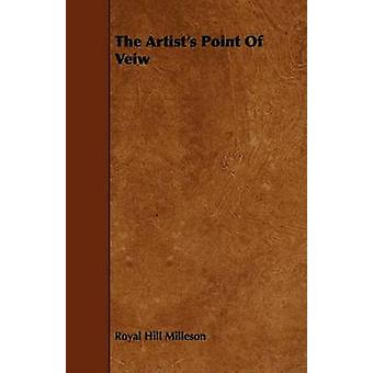 The Artists Point Of Veiw by Milleson & Royal Hill