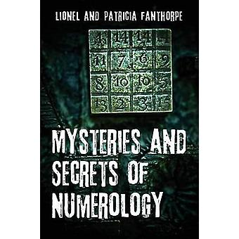 Mysteries and Secrets of Numerology by Fanthorpe & Lionel and Patricia