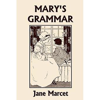 Marys Grammar Yesterdays Classics by Marcet & Jane