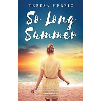 So Long Summer by Herbic & Teresa