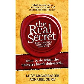 The Real Secret by McCarraher & Lucy