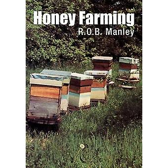 Honey Farming by Manley & R.O.B.